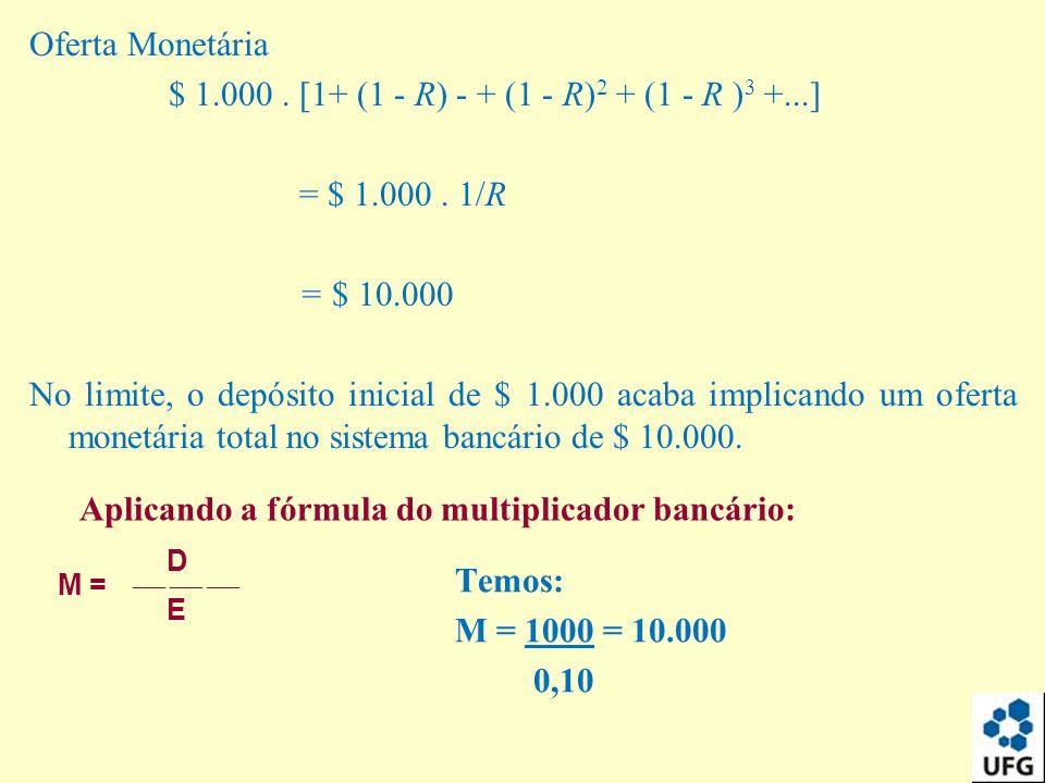 $ 1.000 . [1+ (1 - R) - + (1 - R)2 + (1 - R )3 +...] = $ 1.000 . 1/R